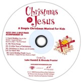 Christmas Is Jesus, Split-Track Accompaniment CD