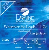 Wherever He Leads, I'll Go, Accompaniment CD