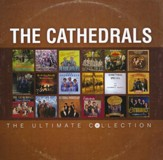 The Cathedrals: The Ultimate Collection