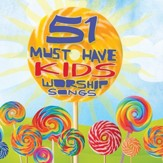 51 Must-Have Kids Worship Songs, 2 CDs
