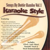 Songs By Dottie Rambo, Volume 1, Karaoke Style CD