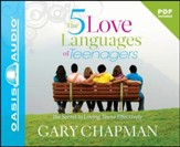 The Five Love Languages of Teenagers - Unabridged Audiobook [Download]