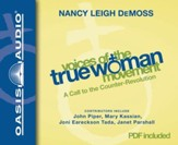 Voices of the True Woman Movement: A Call to the Counter Revolution - Unabridged Audiobook [Download]