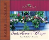 Just Above a Whisper - Unabridged Audiobook [Download]