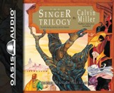 The Singer Trilogy: A Classic Retelling of Cosmic Conflict - Unabridged Audiobook [Download]