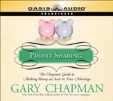 Profit Sharing: The Chapman Guide to Making Money an Asset in Your Marriage - Unabridged Audiobook [Download]
