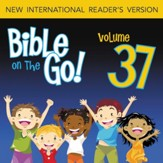 Bible on the Go Vol. 37: The Sermon on the Mount, Part 2; Parables and Miracles of Jesus, Part 1 (Matthew 5-7, 13; Mark 4-5) - Unabridged Audiobook [Download]