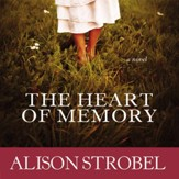 The Heart of Memory: A Novel Audiobook [Download]