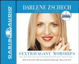 Extravagant Worship - Unabridged Audiobook [Download]
