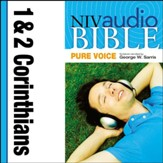 NIV Audio Bible, Pure Voice: 1 and 2 Corinthians, Narrated by George W. Sarris - Special edition Audiobook [Download]