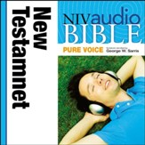 NIV Audio Bible, Pure Voice: New Testament, Narrated by George Sarris - Special edition Audiobook [Download]