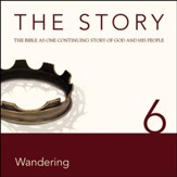 The Story, NIV: Chapter 6 - Wandering - Special edition Audiobook [Download]