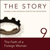The Story, NIV: Chapter 9 - The Faith of a Foreign Woman - Special edition Audiobook [Download]