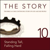 The Story, NIV: Chapter 10 - Standing Tall, Falling Hard - Special edition Audiobook [Download]