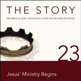 The Story, NIV: Chapter 23 - Jesus' Ministry Begins - Special edition Audiobook [Download]