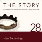 The Story, NIV: Chapter 28 - New Beginnings - Special edition Audiobook [Download]