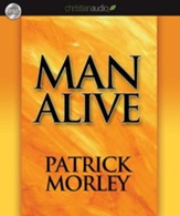 Man Alive: Transforming a Man's Seven Primal Needs into a Powerful Spiritual Life - Unabridged Audiobook [Download]