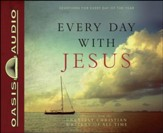 Every Day with Jesus: Treasures from the Greatest Christian Writers of All Time - Unabridged Audiobook [Download]