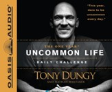 The One Year Uncommon Life Daily Challenge - Unabridged Audiobook [Download]