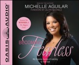 Becoming Fearless: My Ongoing Journey of Learning to Trust God - Unabridged Audiobook [Download]