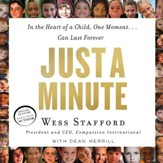 Just a Minute: In the Heart of a Child, One Moment...Can Last Forever - Unabridged Audiobook [Download]