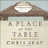 A Place at the Table: 40 Days of Solidarity with the Poor - Unabridged Audiobook [Download]