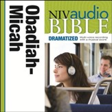 NIV Audio Bible, Dramatized: Obadiah, Jonah, and Micah - Special edition Audiobook [Download]