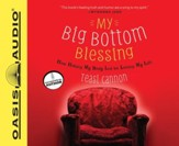 My Big Bottom Blessing: How Hating My Body Led to Loving My Life - Unabridged Audiobook [Download]