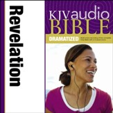 KJV Audio Bible, Dramatized: Revelation Audiobook [Download]