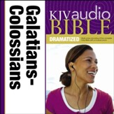 KJV Audio Bible, Dramatized: Galatians, Ephesians, Philippians, and Colossians Audiobook [Download]