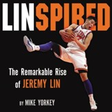 Linspired: The Remarkable Rise of Jeremy Lin Audiobook [Download]