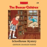Schoolhouse Mystery - Unabridged Audiobook [Download]