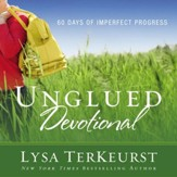 Unglued Devotional: 60 Days of Imperfect Progress Audiobook [Download]