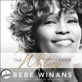 The Whitney I Knew - Unabridged Audiobook [Download]