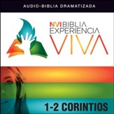 NVI Experiencia Viva: 1 and 2 Corintios Audiobook [Download]