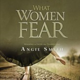 What Women Fear: Walking in Faith that Transforms - Unabridged Audiobook [Download]