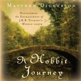 A Hobbit Journey: Discovering the Enchantment of J. R. R. Tolkien's Middle-Earth - Unabridged Audiobook [Download]