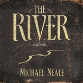 The River: A Novel - Unabridged Audiobook [Download]