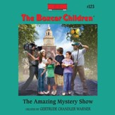 The Amazing Mystery Show - Unabridged Audiobook [Download]