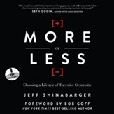 More or Less: Choosing a Lifestyle of Excessive Generosity - Unabridged Audiobook [Download]
