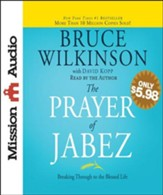 The Prayer of Jabez: Breaking Through to the Blessed Life - Unabridged Audiobook [Download]