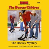 The Hockey Mystery - Unabridged Audiobook [Download]