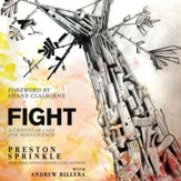 Fight: A Christian Case for Non-Violence - Unabridged Audiobook [Download]