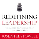 Redefining Leadership: Character-Driven Habits of Effective Leaders Audiobook [Download]