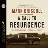 A Call to Resurgence: Will Christianity Have a Funeral or a Future - Unabridged Audiobook [Download]
