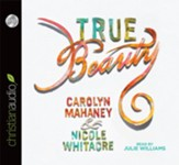 True Beauty - Unabridged Audiobook [Download]
