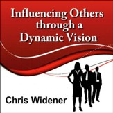 Influencing Others Through a Dynamic Vision: 30-Minute Leadership Essentials Series [Download]