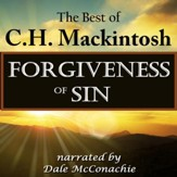 Forgiveness of Sin: The Best of C.H. Mackintosh [Download]