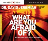What Are You Afraid Of? [Download]