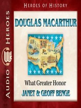 Douglas MacArthur: What Greater Honor Audiobook [Download]